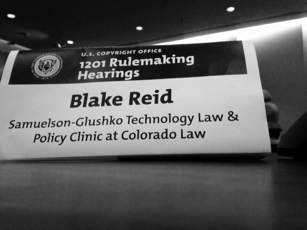 Hearing placard from the Copyright Office's 1201 Rulemaking Hearings for Blake Reid from the Samuelson-Glushko Technology Law & Policy Clinic at Colorado Law